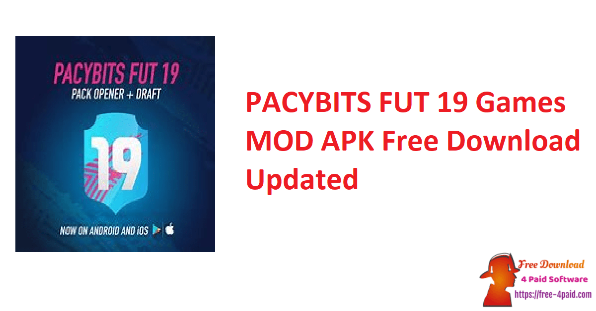 PACYBITS FUT 19 Games MOD APK Free Download Updated