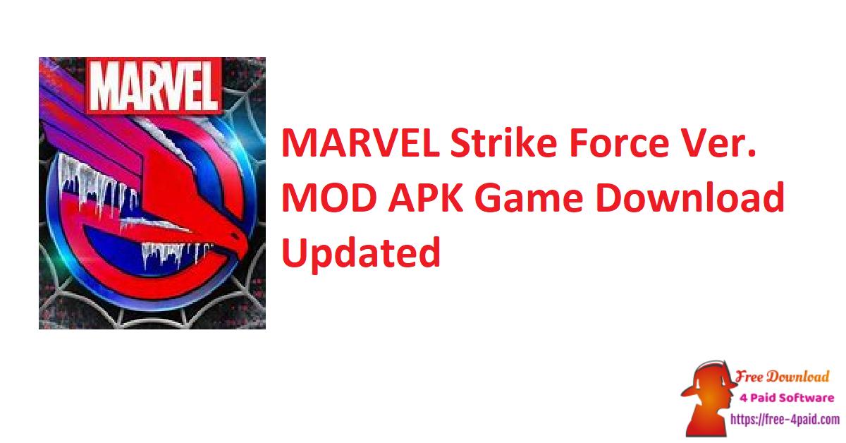 MARVEL Strike Force Ver. MOD APK Game Download Updated