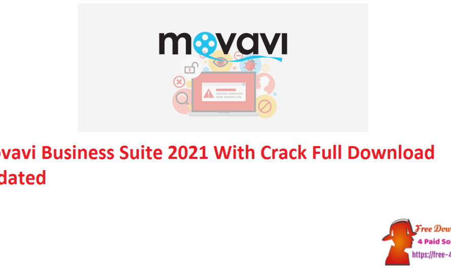 Movavi Business Suite 2021 21.5.0 Crack Full Download [Updated]