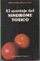 El montaje del síndrome tóxico.