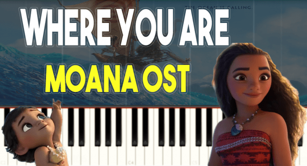 Where You Are – Slow Piano Tutorial – How To Play – Cover – Moana Soundtrack