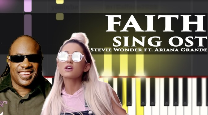 Stevie Wonder – Faith ft. Ariana Grande (SING) Piano Tutorial – Cover