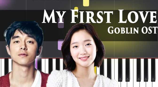 Goblin BGM – My First Love – Piano Tutorial – Easy