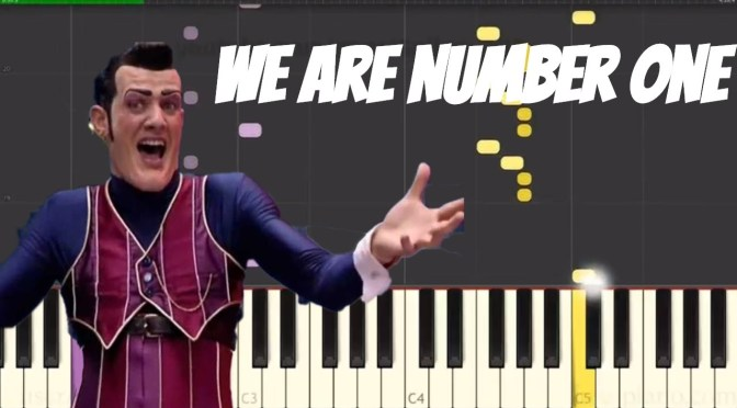 We Are Number One – Lazy Town Meme –  Piano Tutorial