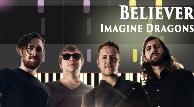 Imagine Dragons – Believer – Piano Tutorial