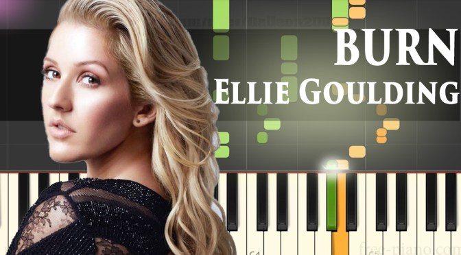 Ellie Goulding – Burn – Piano Tutorial