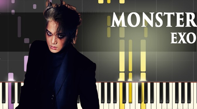 EXO – Monster – Piano Tutorial