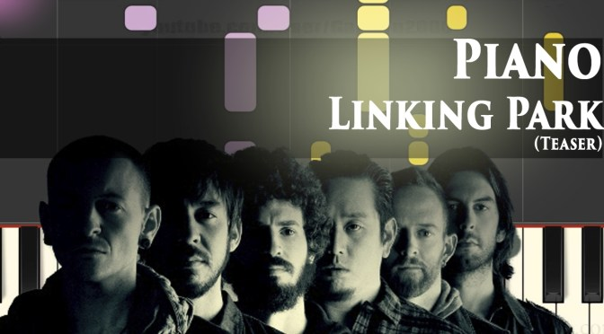 Linkin Park – Piano (Teaser) – Piano Tutorial