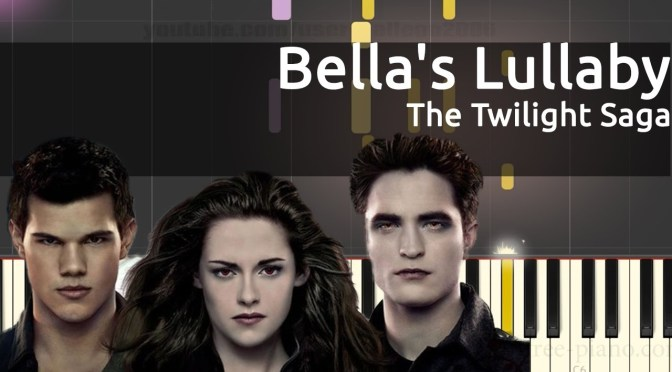 Bella's Lullaby – Carter Burwell – The Twilight Saga Twilight – Piano Tutorial
