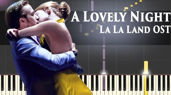 A Lovely Night – La La Land Soundtrack – Piano Tutorial