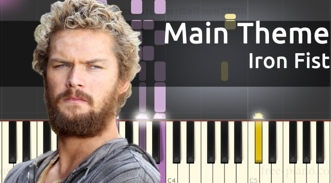 Iron Fist – Main Theme – Piano Tutorial