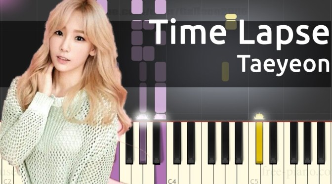 [韓中字] 太妍 TAEYEON (태연) – Time Lapse – Piano Tutorial