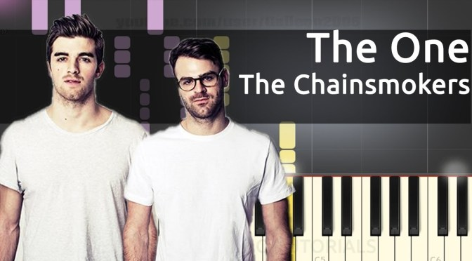 The Chainsmokers – The One – Piano Tutorial