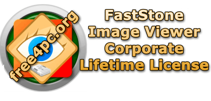 FastStone Image Viewer Corporate