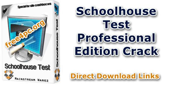 Schoolhouse Test Professional Edition Crack