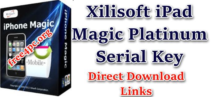 Xilisoft iPad Magic Platinum Serial Key