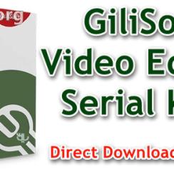 GiliSoft Video Editor Serial Key
