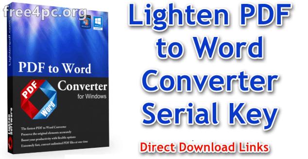 Lighten PDF to Word Converter Serial Key