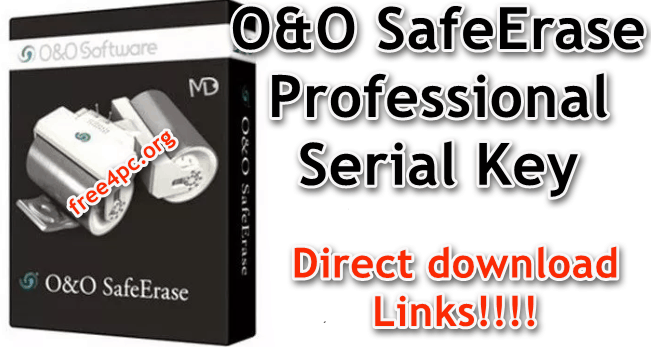 O&O SafeErase Professional Serial Key