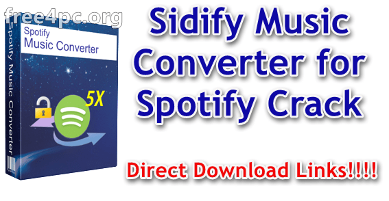 Sidify Music Converter 1 4 1 With Crack Free Download [Multilingual]