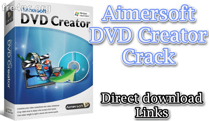 Aimersoft DVD Creator Crack