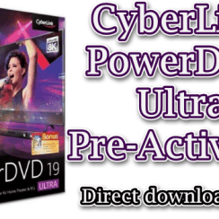 CyberLink PowerDVD Ultra Pre-Activated