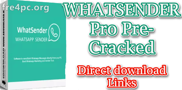 WHATSENDER Pro Pre-Cracked