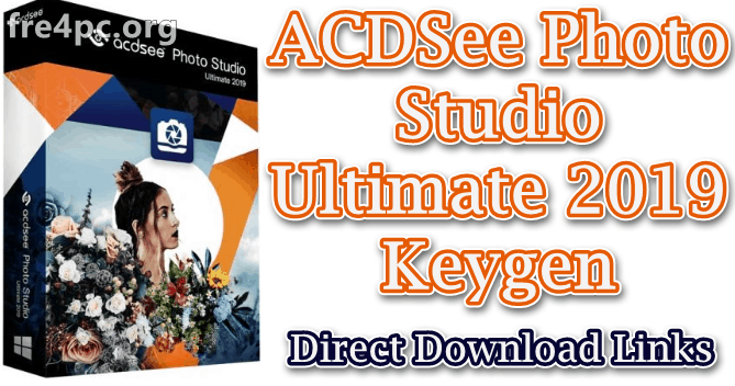 ACDSee Photo Studio Ultimate 2019 Keygen