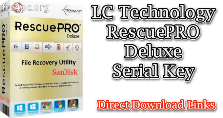 LC Technology RescuePRO Deluxe Serial Key
