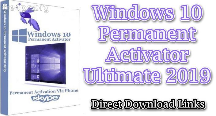Windows 10 Permanent Activator Ultimate 2019 2 7
