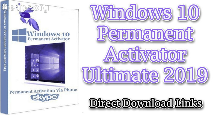 Windows 10 Permanent Activator Ultimate 2019 2.7 [Latest]