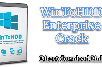 WinToHDD Enterprise Crack