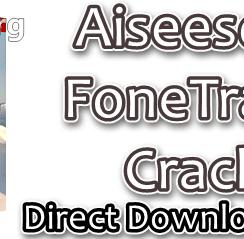 Aiseesoft FoneTrans Crack