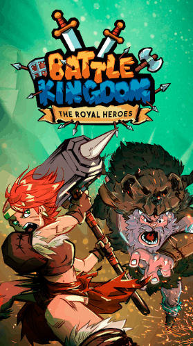Battle Kingdom Royal Heroes Online Ver. 0.103 MOD APK
