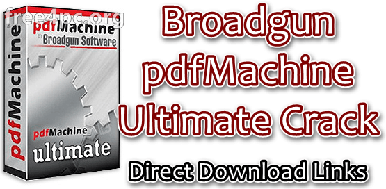 Broadgun pdfMachine Ultimate Crack