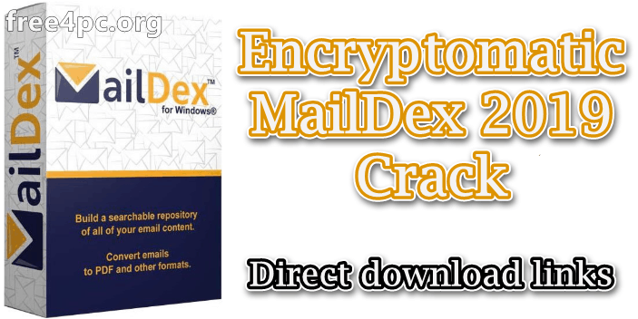 Encryptomatic MailDex 2019 Crack