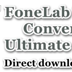 FoneLab Video Converter Ultimate Crack