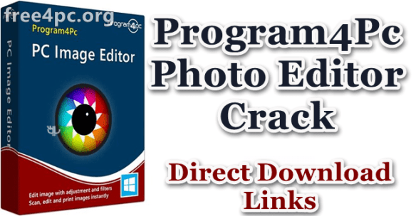 Program4Pc Photo Editor Crack