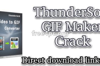 ThunderSoft GIF Maker Crack