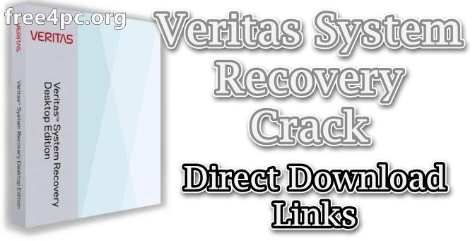 Veritas System Recovery Crack