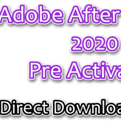 Adobe After Effects 2020 Pre Activated
