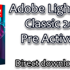 Adobe Lightroom Classic 2020 Pre Activated
