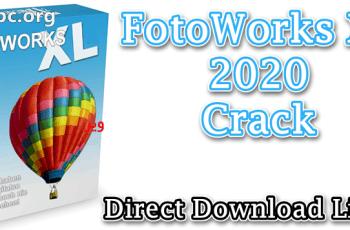 FotoWorks XL 2020 Crack