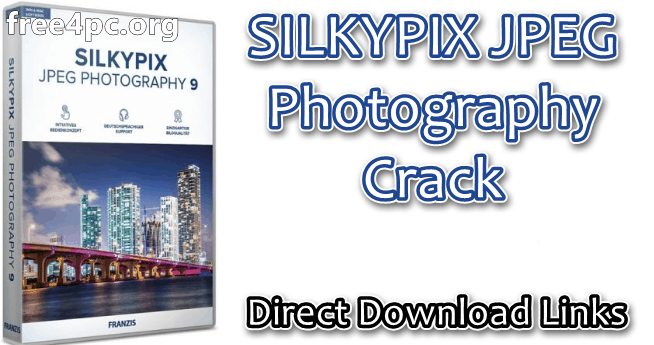 SILKYPIX JPEG Photography Crack