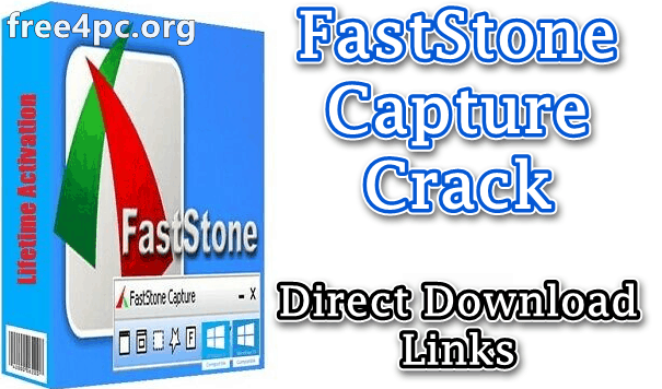 free download faststone capture full crack