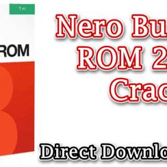 Nero Burning ROM 2020 Crack