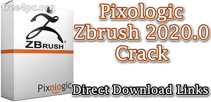 Pixologic Zbrush 2020.0 Crack