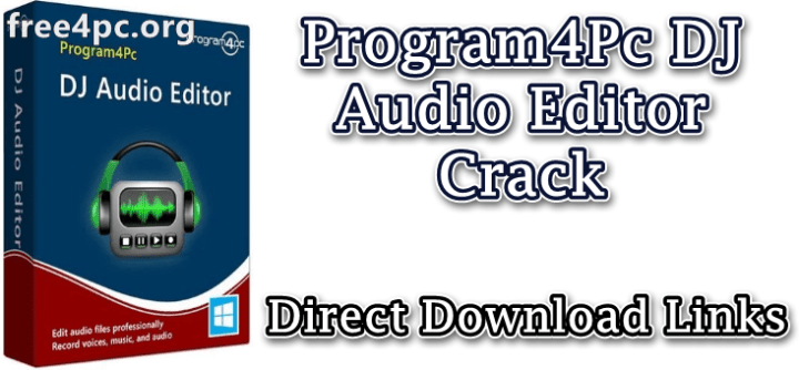 Program4Pc DJ Audio Editor Crack