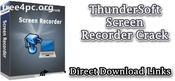 ThunderSoft Screen Recorder Crack