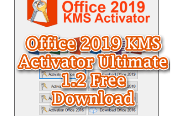 Office 2019 KMS Activator Ultimate 1.2